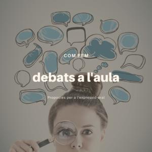 Debats a l'aula